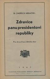 Zdravice panu presidentovi republiky