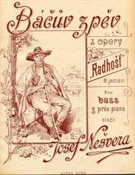 """Báčuv zpěv z opery """"Radhošť"""""""