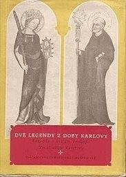 Dvě legendy z doby Karlovy