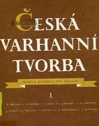 Česká varhanní tvorba I