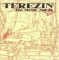 Terezín: the music 1941-44                         (vol. 1,)