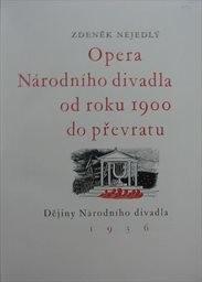 Opera Národního divadla od roku 1900 do převratu