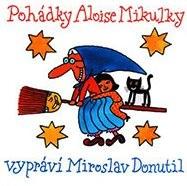 Pohádky Aloise Mikulky