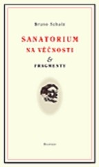 Sanatorium Na věčnosti & Fragmenty