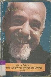 Paulo Coelho: Zpověď poutníka