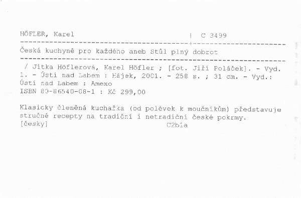 a9cd160beef88 HÖFLEROVÁ, Jitka : Česká kuchyně pro každého aneb Stůl plný dobrot |  Městská knihovna v Praze