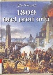 1809 - Orel proti orlu