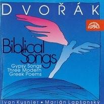 Biblical songs, op. 99; Gypsy songs, op. 55; Three modern greek poems, op. 50
