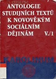 Antologie studijních textů k novověkým sociálním dějinám                         ([Díl] 5)