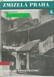 Zmizelá Praha                         ([Díl] 3)