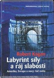 Labyrint síly a ráj slabosti