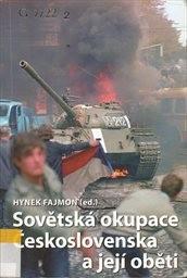 Sovětská okupace Československa a její oběti