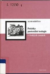 Počátky pastorální teologie v českých zemích
