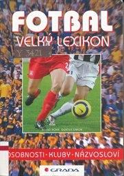 Fotbal - velký lexikon