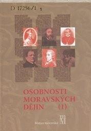 Osobnosti moravských dějin                         (1)