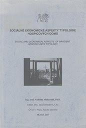 Sociálně ekonomické aspekty typologie hospicových domů