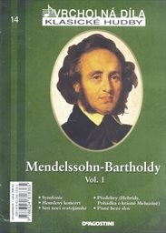 Mendelssohn-Bartholdy                         (vol. 1)
