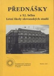 Přednášky z 52. běhu Letní školy slovanských studií