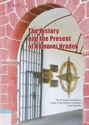 The history and the present of Komorní Hrádek