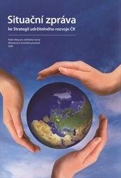 Situační zpráva ke Strategii udržitelného rozvoje ČR
