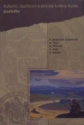 Kulturní, duchovní a etnické kořeny Ruska