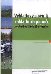 Výkladový slovník základních pojmů z oblasti udržitelného rozvoje