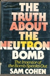 The truth about the neutron bomb