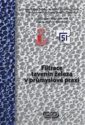 Filtrace tavenin železa v průmyslové praxi