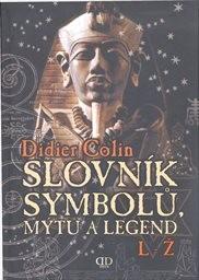 Slovník symbolů, mýtů a legend                         (Díl 2)
