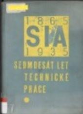 Sedmdesát let technické práce