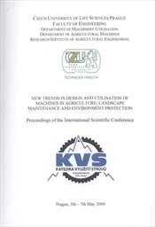 New trends in design and utilisation of machines in agriculture, landscape maintenance and environment protection