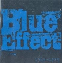 Blue Effect 1969-1989