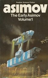 The early Asimov or, Eleven years of trying                         (Vol. 1)