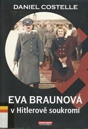 Eva Braunová v Hitlerově soukromí