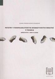 Počátky staropaleolitických drobnotvarých industrií v Čechách