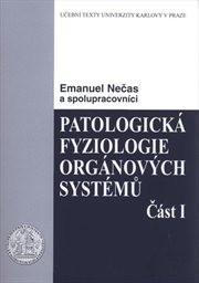 Patologická fyziologie orgánových systémů                         (Čast 2)