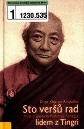 Sto veršů rad mistra jménem Padampa Sanggjä lidem z Tingri