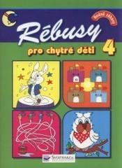 Rébusy pro chytré děti                         (4)