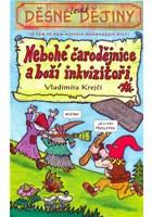 Nebohé čarodějnice a boží inkvizitoři