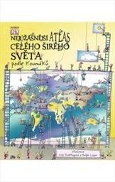Nejúžasnější atlas celého širého světa