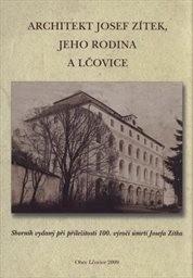 Architekt Josef Zítek, jeho rodina a Lčovice