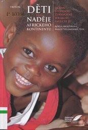 Děti - naděje afrického kontinentu