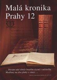 Malá kronika Prahy 12                         (Díl 2)