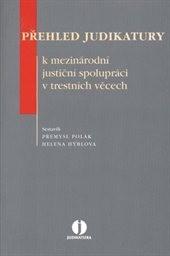 Přehled judikatury k mezinárodní justiční spolupráci v trestních věcech
