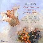 Piano concerto in D major, op. 13; Young Apollo, op. 16; Diversions, op. 21