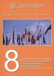 Management inovací v teorii, praxi a ve výuce                         (8)