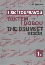 S bicí soupravou taktem i dobou                         (1)
