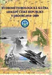 Hydrometeorologická služba Armády České republiky v období 1918-2009