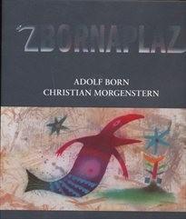 Zbornaplaz aneb Adolf Born & Christian Morgenstern