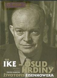 Ike - osud hrdiny